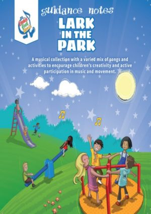 Music and Movement, teachers guide, lark in the park