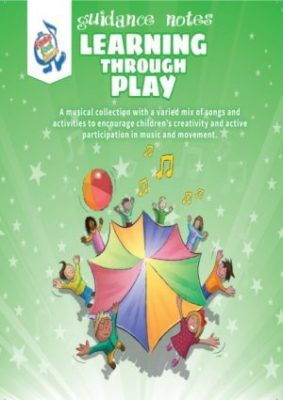 Learning through play, teachers guide, music and movement